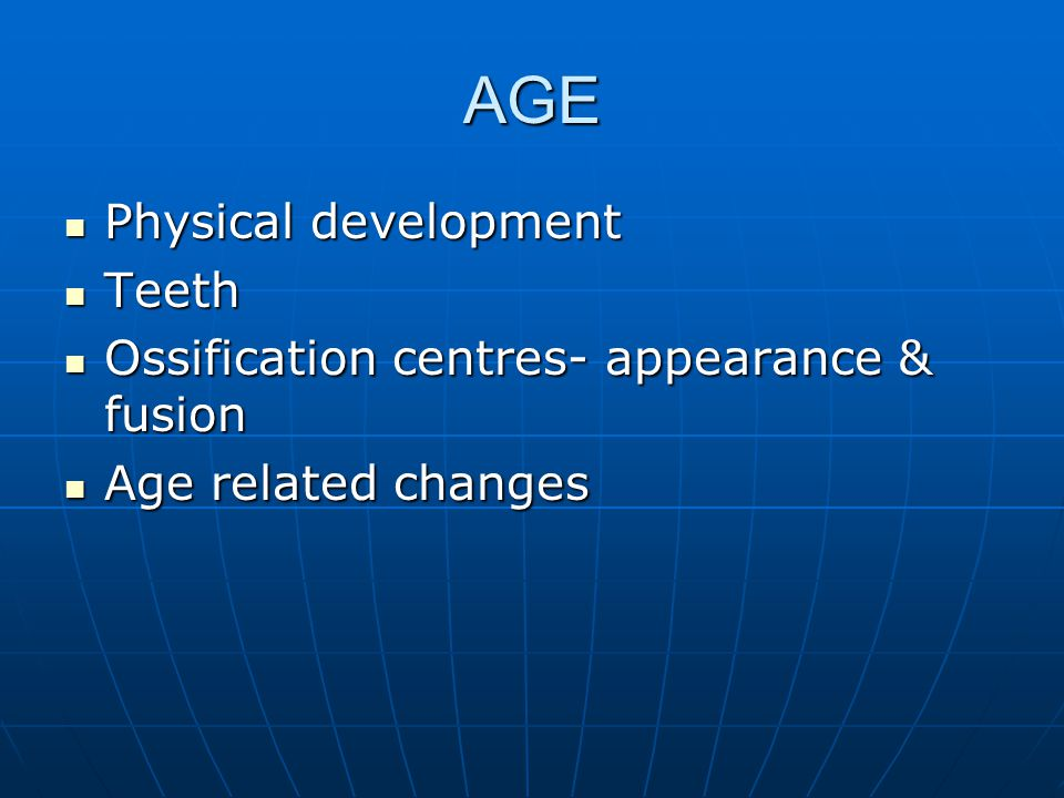 AGE Physical development Teeth