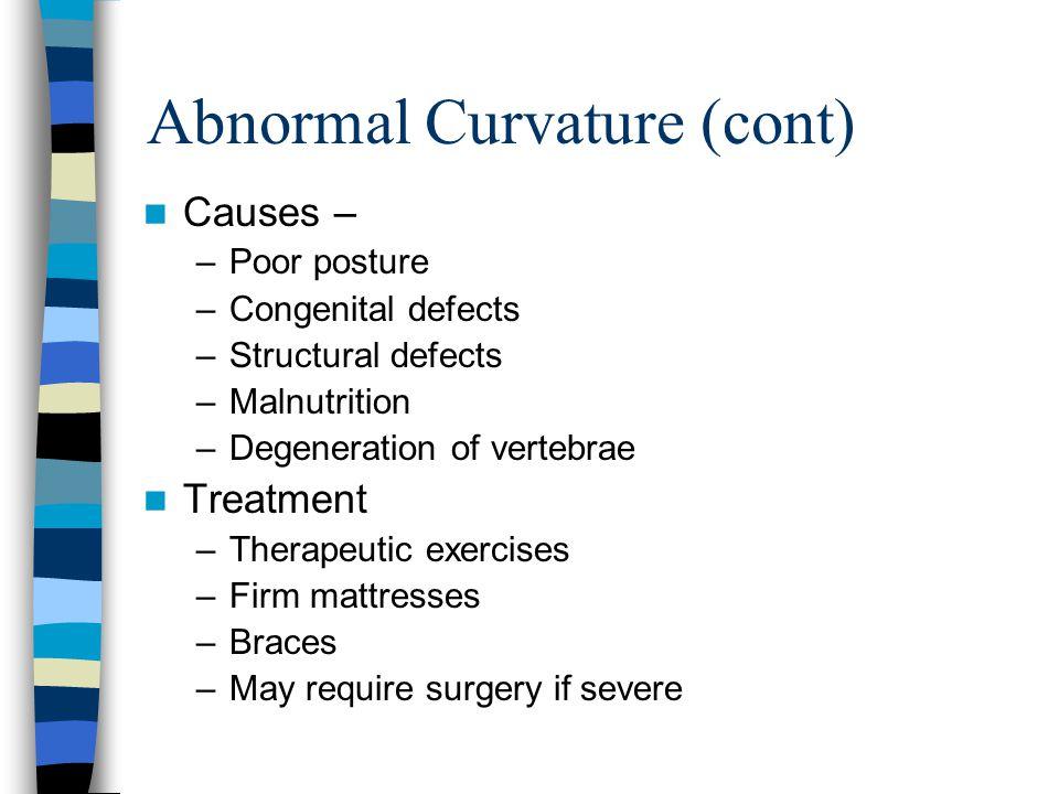Abnormal Curvature (cont)