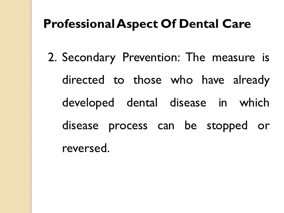Professional Aspect Of Dental Care
