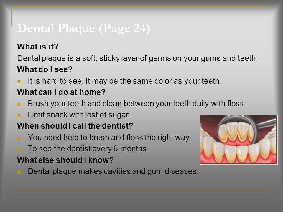 Dental Plaque (Page 24) What is it