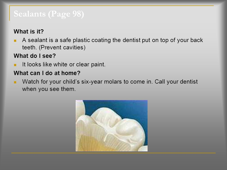 Sealants (Page 98) What is it