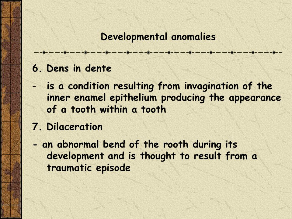 Developmental anomalies