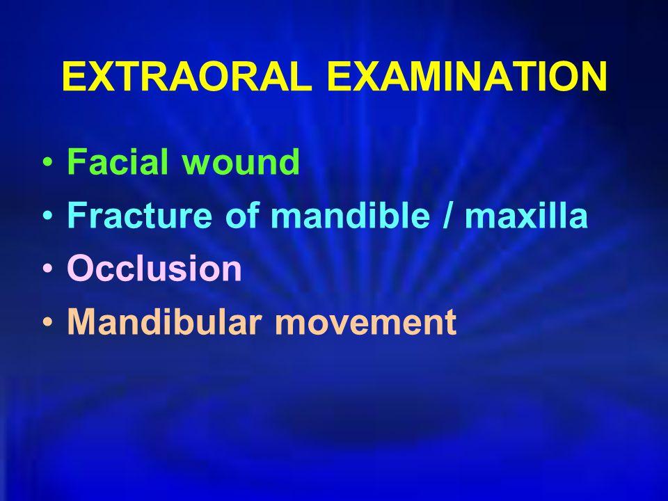 EXTRAORAL EXAMINATION
