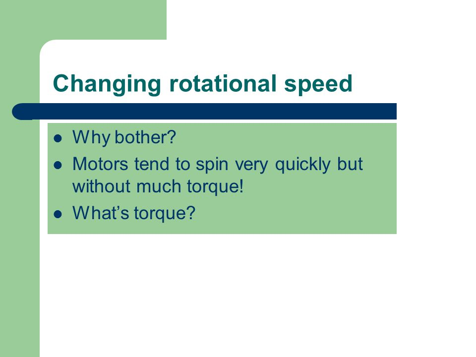 Changing rotational speed