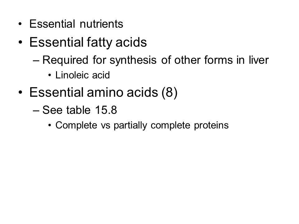 Essential amino acids (8)