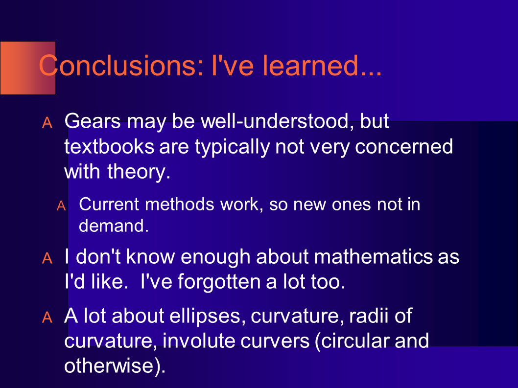 Conclusions: I ve learned...