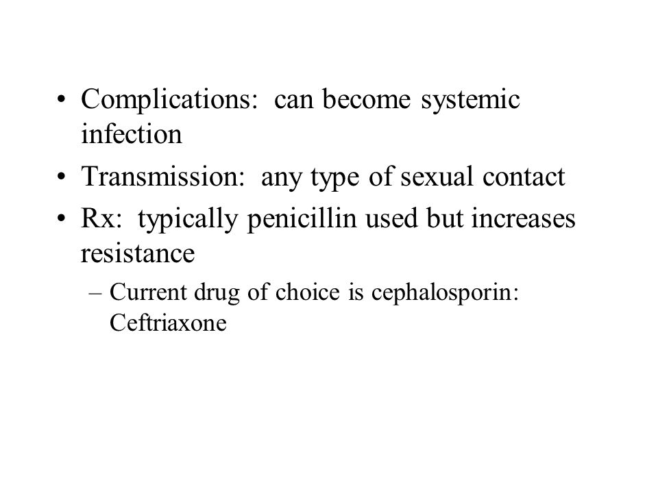 Complications: can become systemic infection