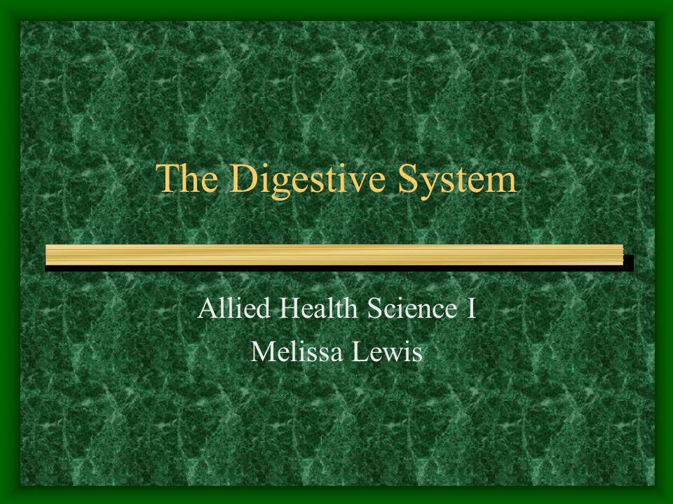 Allied Health Science I Melissa Lewis
