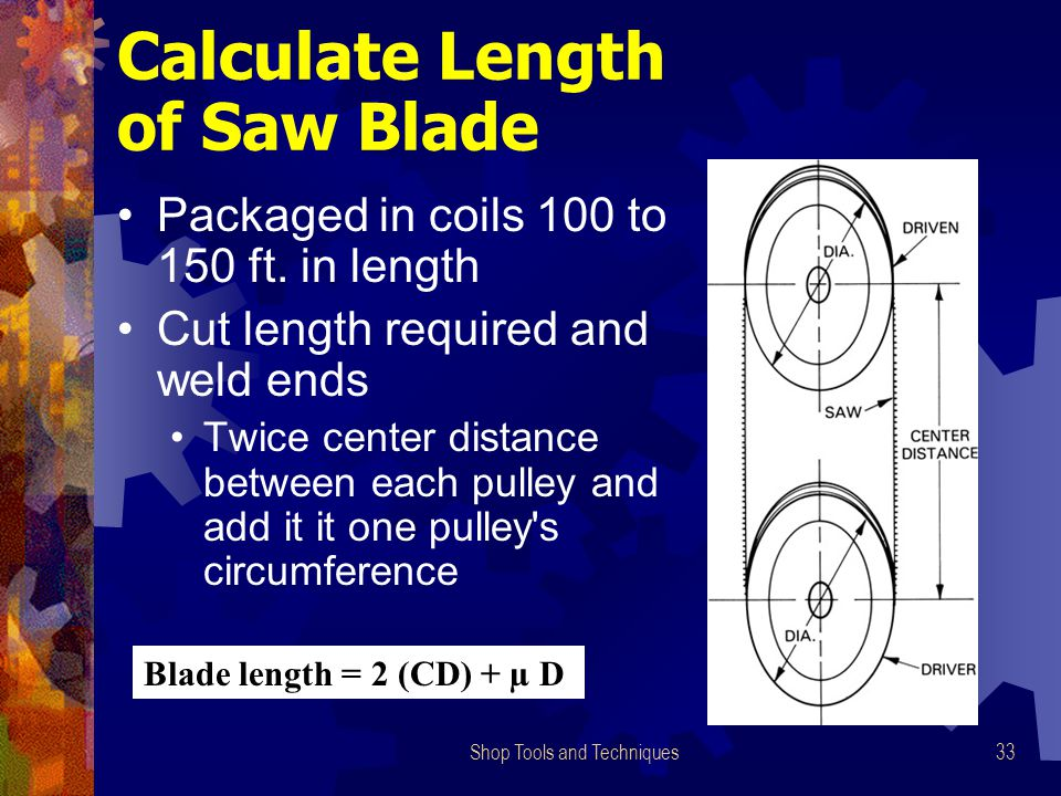 Calculate Length of Saw Blade