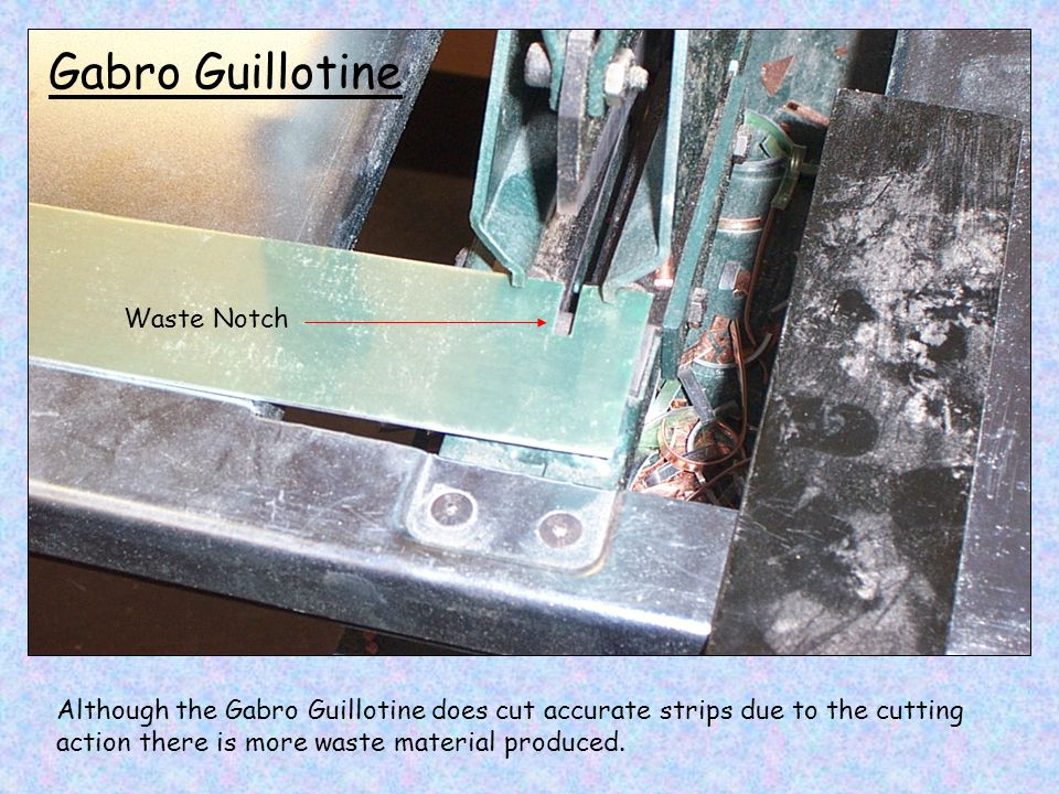 Gabro Guillotine Waste Notch