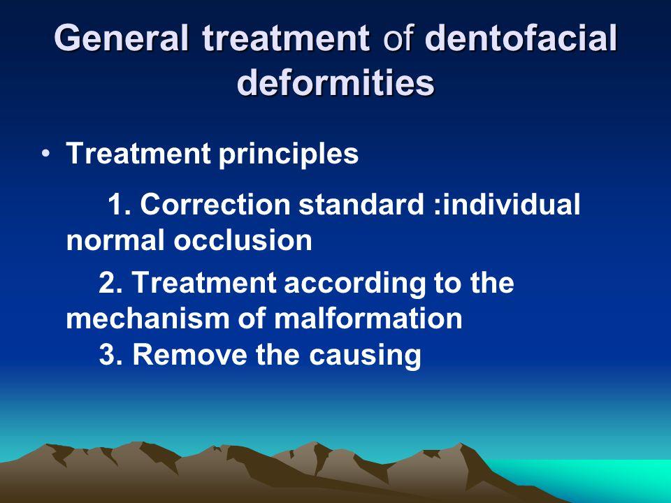 General treatment of dentofacial deformities