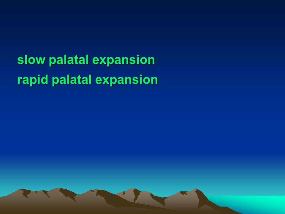 slow palatal expansion