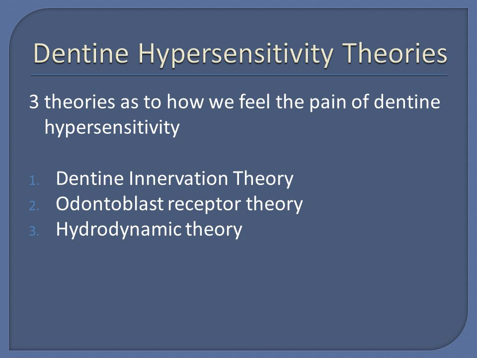 Dentine Hypersensitivity Theories