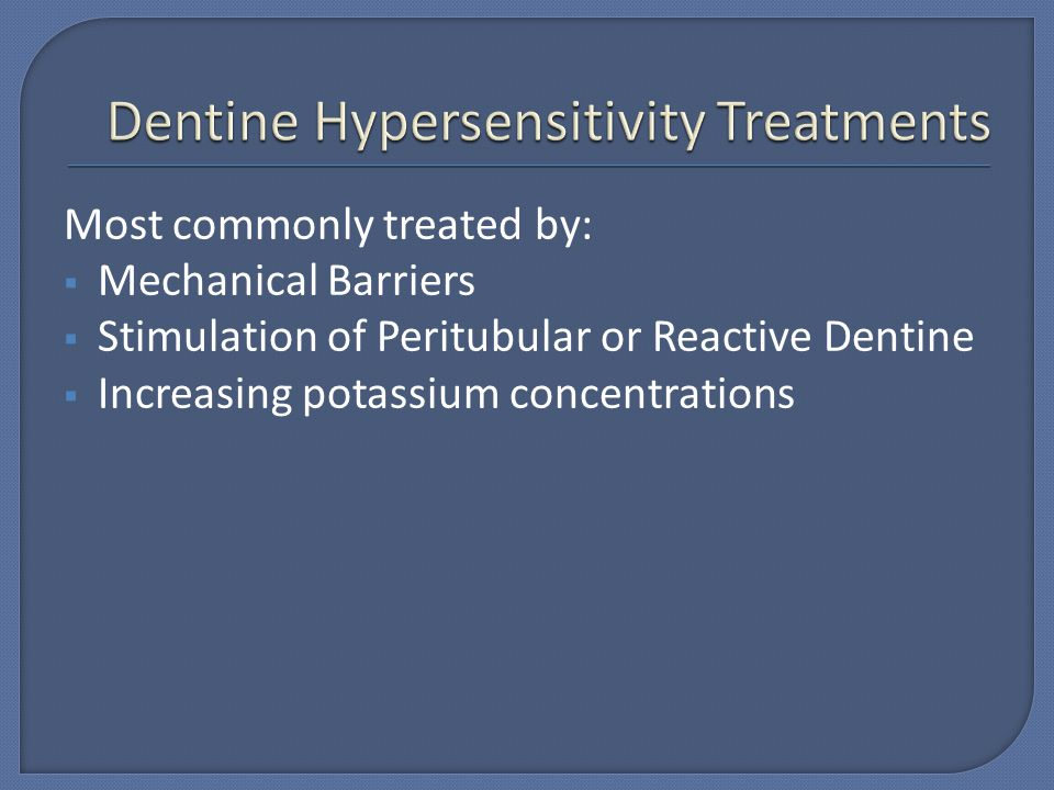 Dentine Hypersensitivity Treatments