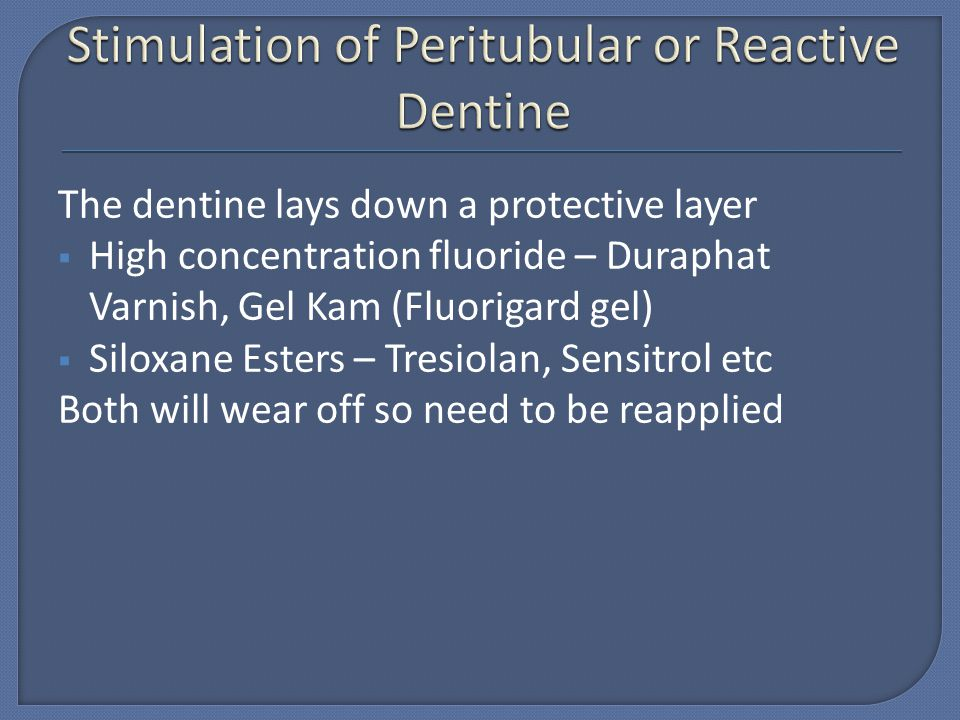 Stimulation of Peritubular or Reactive Dentine