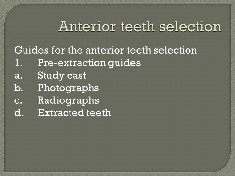 Anterior teeth selection