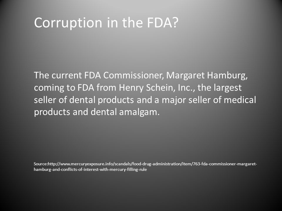Corruption in the FDA.