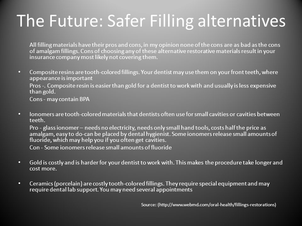 The Future: Safer Filling alternatives
