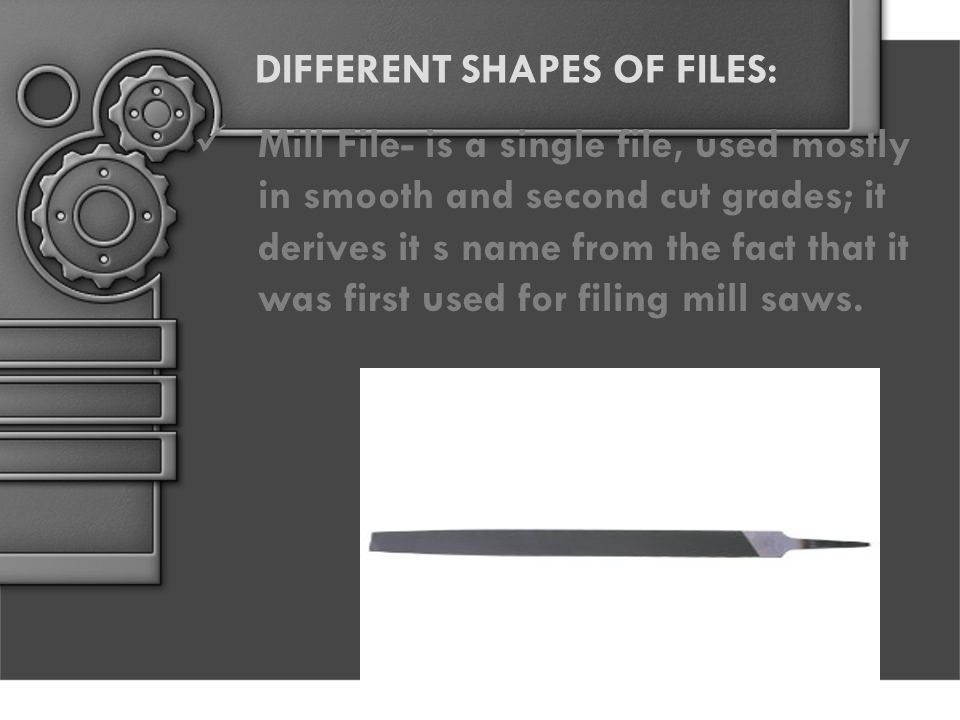 DIFFERENT SHAPES OF FILES: