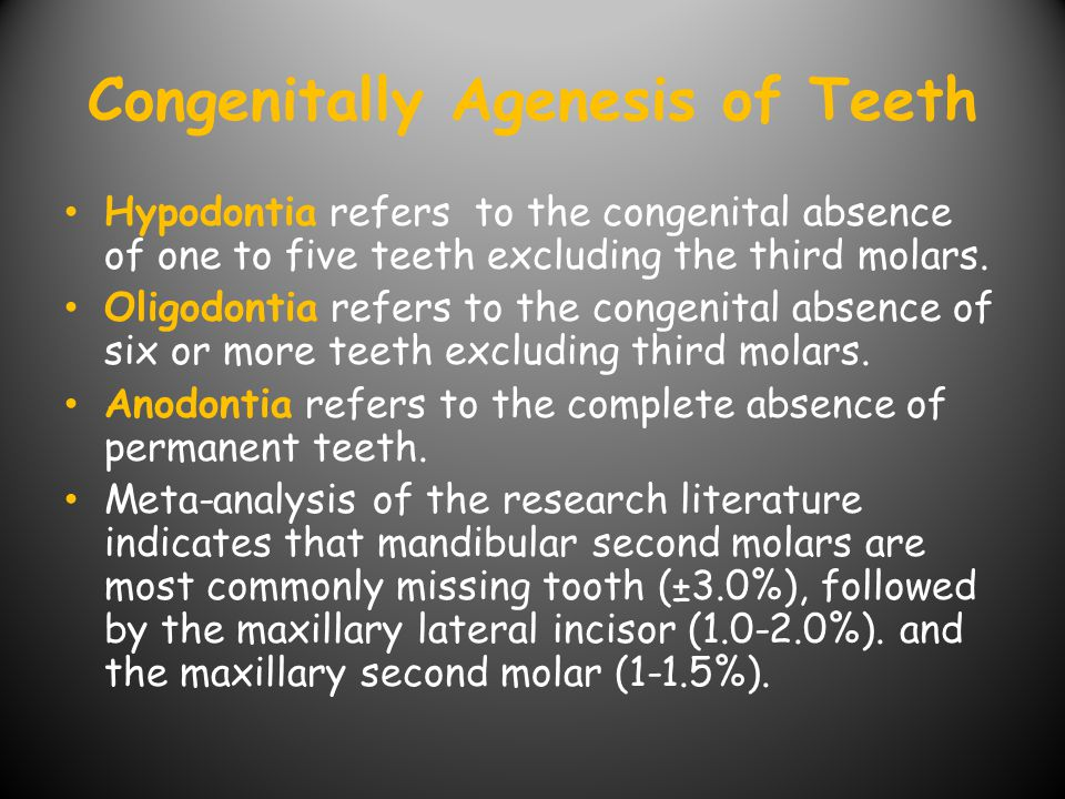 Congenitally Agenesis of Teeth