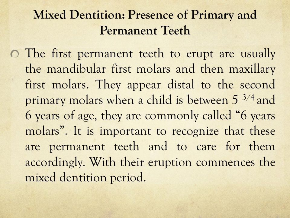 Mixed Dentition: Presence of Primary and Permanent Teeth