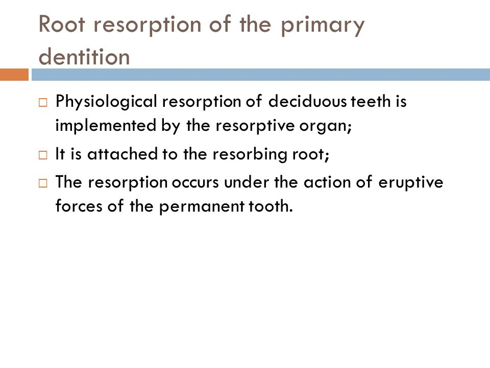 Root resorption of the primary dentition