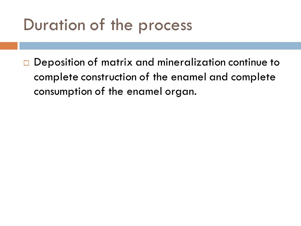 Duration of the process