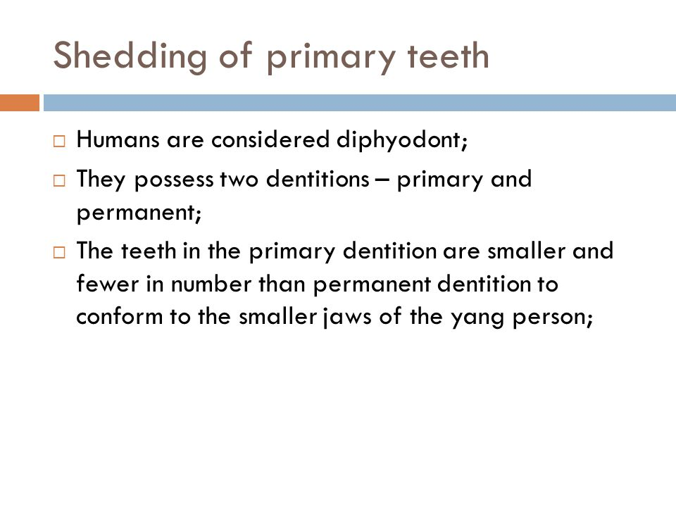 Shedding of primary teeth
