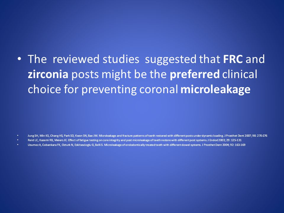 The reviewed studies suggested that FRC and zirconia posts might be the preferred clinical choice for preventing coronal microleakage