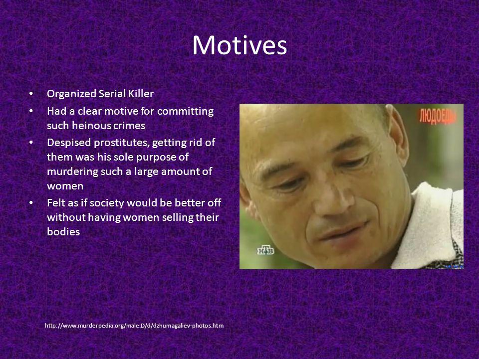 Motives Organized Serial Killer