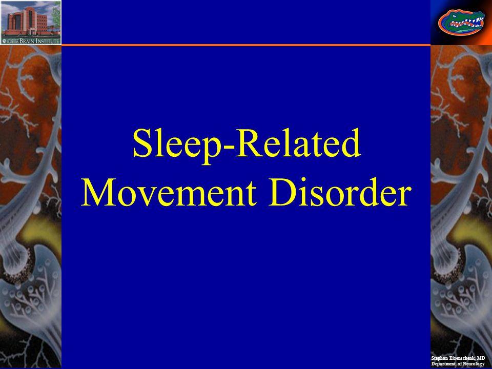 Sleep-Related Movement Disorder