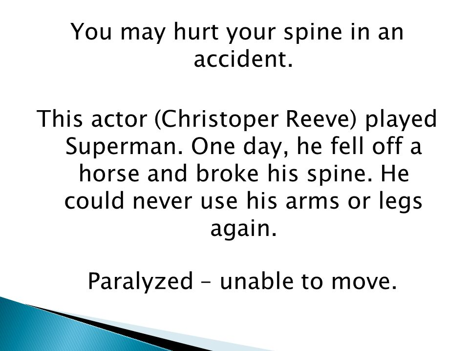 Paralyzed – unable to move.