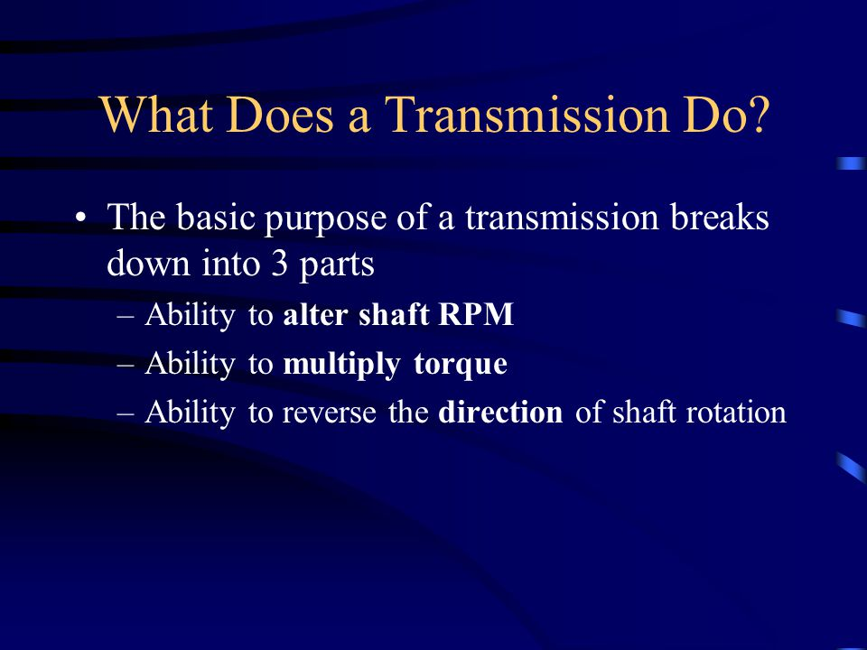 What Does a Transmission Do