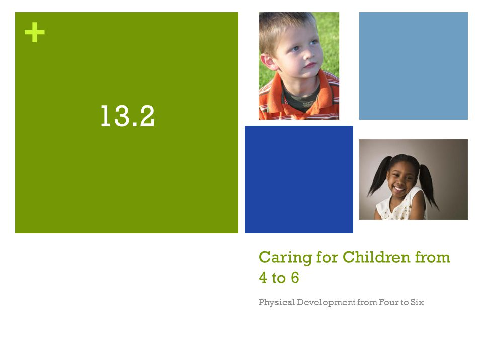 Caring for Children from 4 to 6