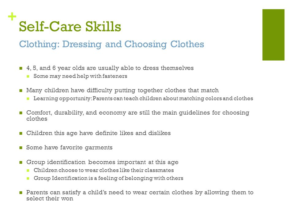 Self-Care Skills Clothing: Dressing and Choosing Clothes