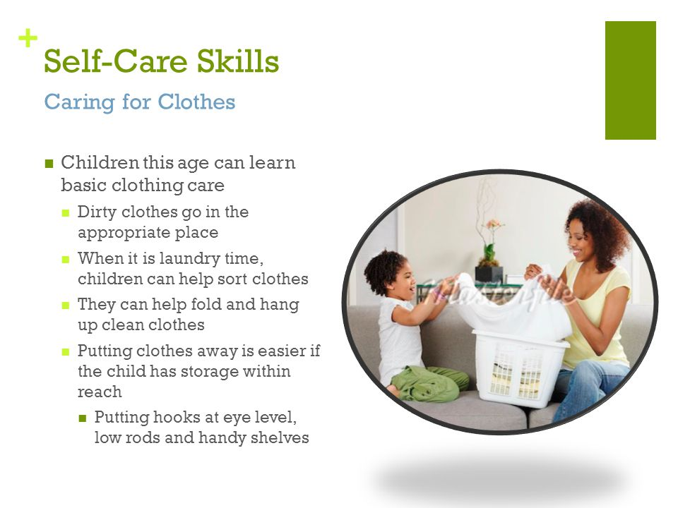 Self-Care Skills Caring for Clothes