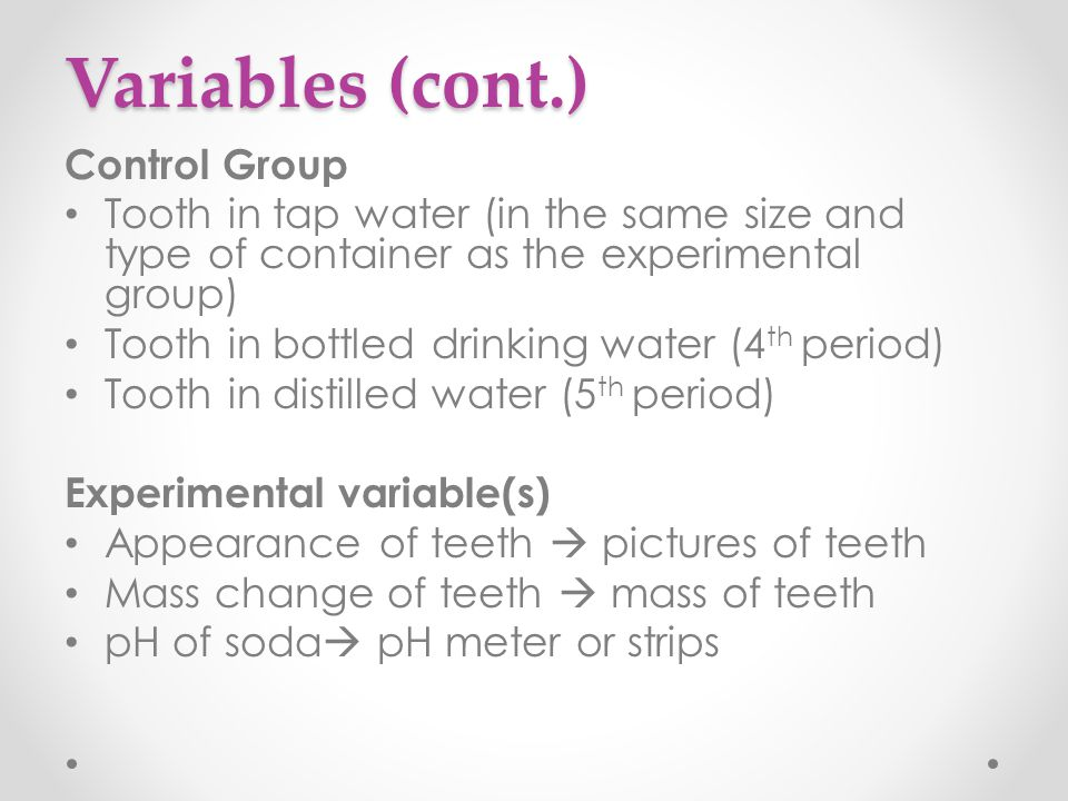 Variables (cont.) Control Group