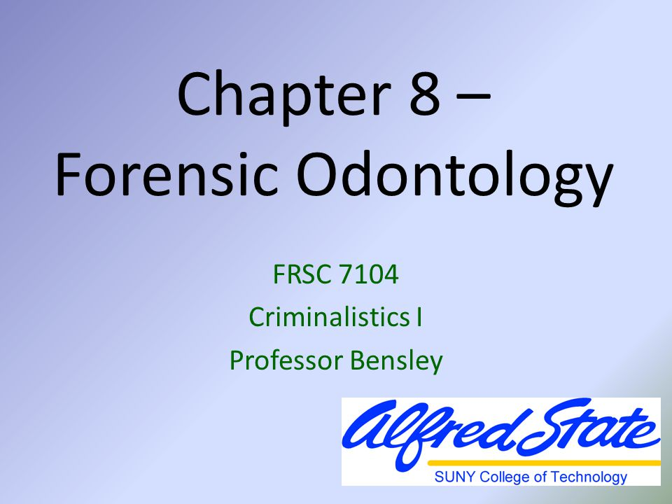 Chapter 8 – Forensic Odontology
