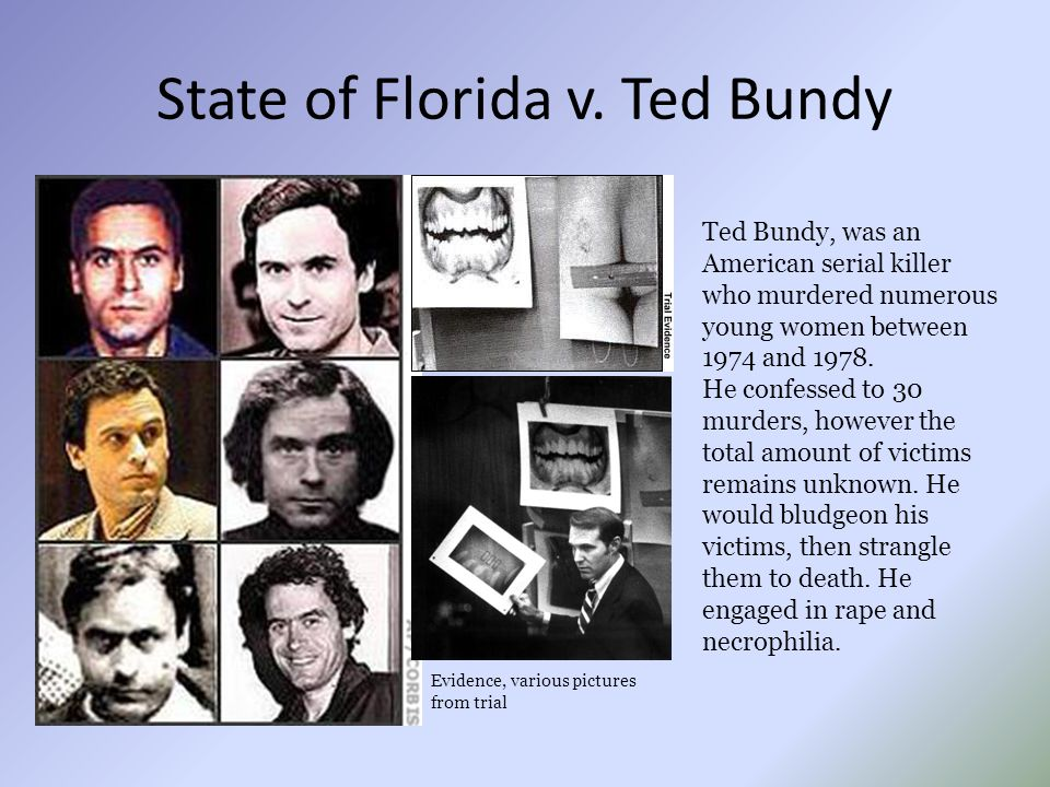 State of Florida v. Ted Bundy