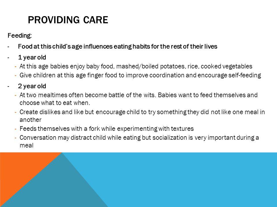 Providing Care Feeding:
