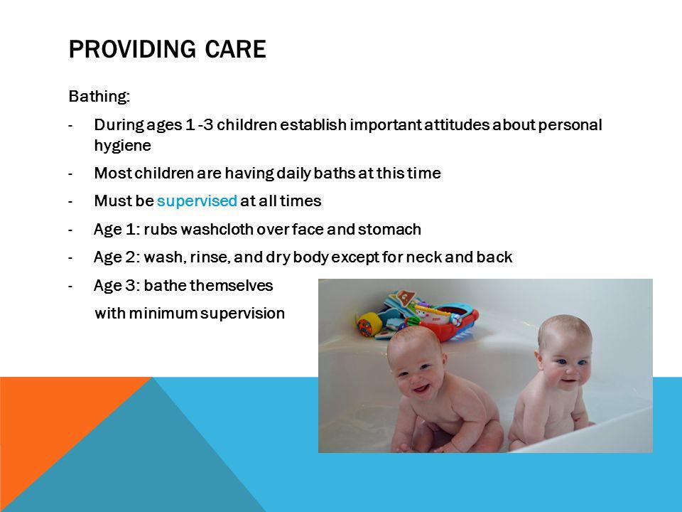 Providing care Bathing:
