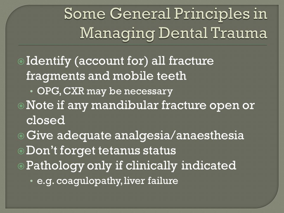 Some General Principles in Managing Dental Trauma