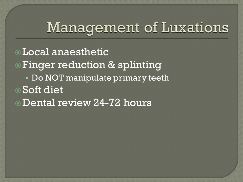 Management of Luxations