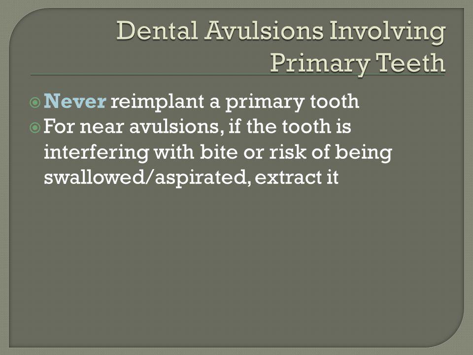 Dental Avulsions Involving Primary Teeth
