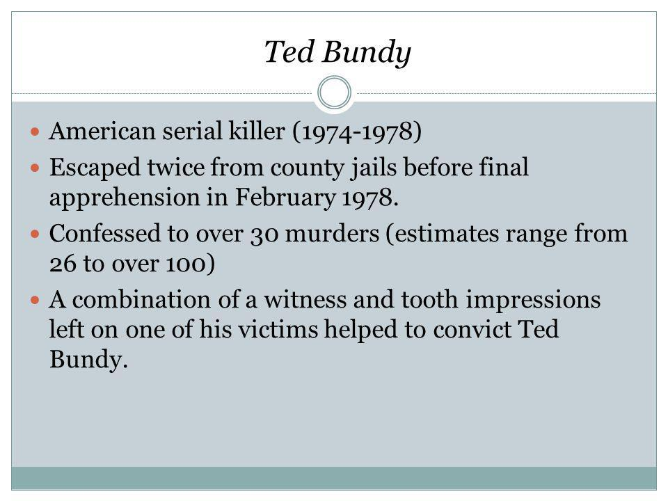 Ted Bundy American serial killer ( )