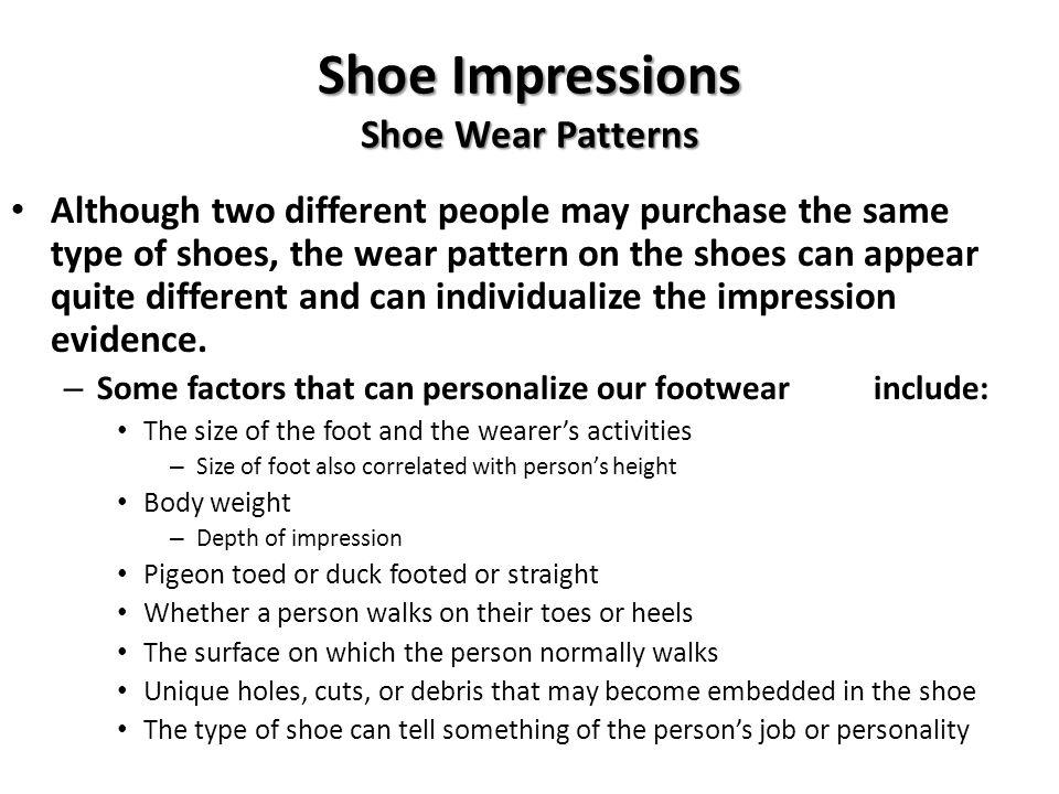 Shoe Impressions Shoe Wear Patterns