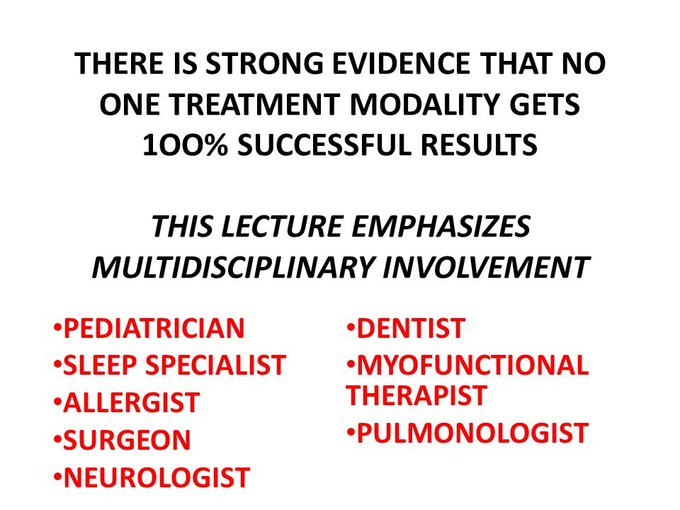 THERE IS STRONG EVIDENCE THAT NO ONE TREATMENT MODALITY GETS 1OO% SUCCESSFUL RESULTS THIS LECTURE EMPHASIZES MULTIDISCIPLINARY INVOLVEMENT