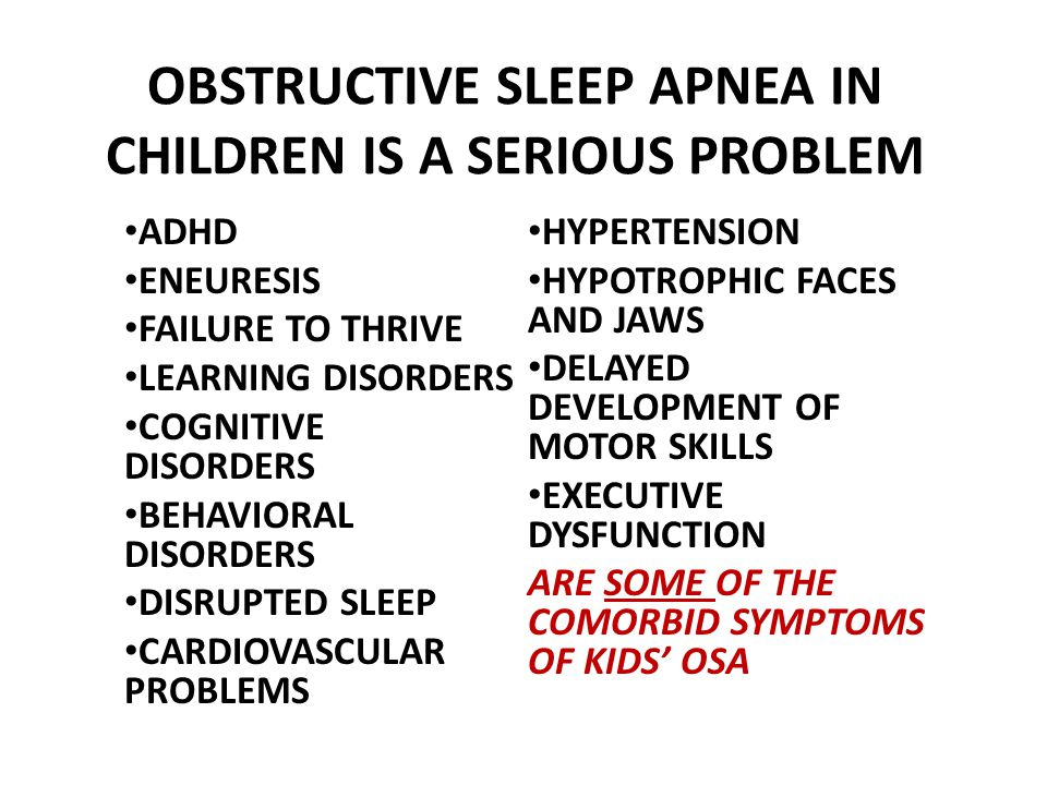 OBSTRUCTIVE SLEEP APNEA IN CHILDREN IS A SERIOUS PROBLEM
