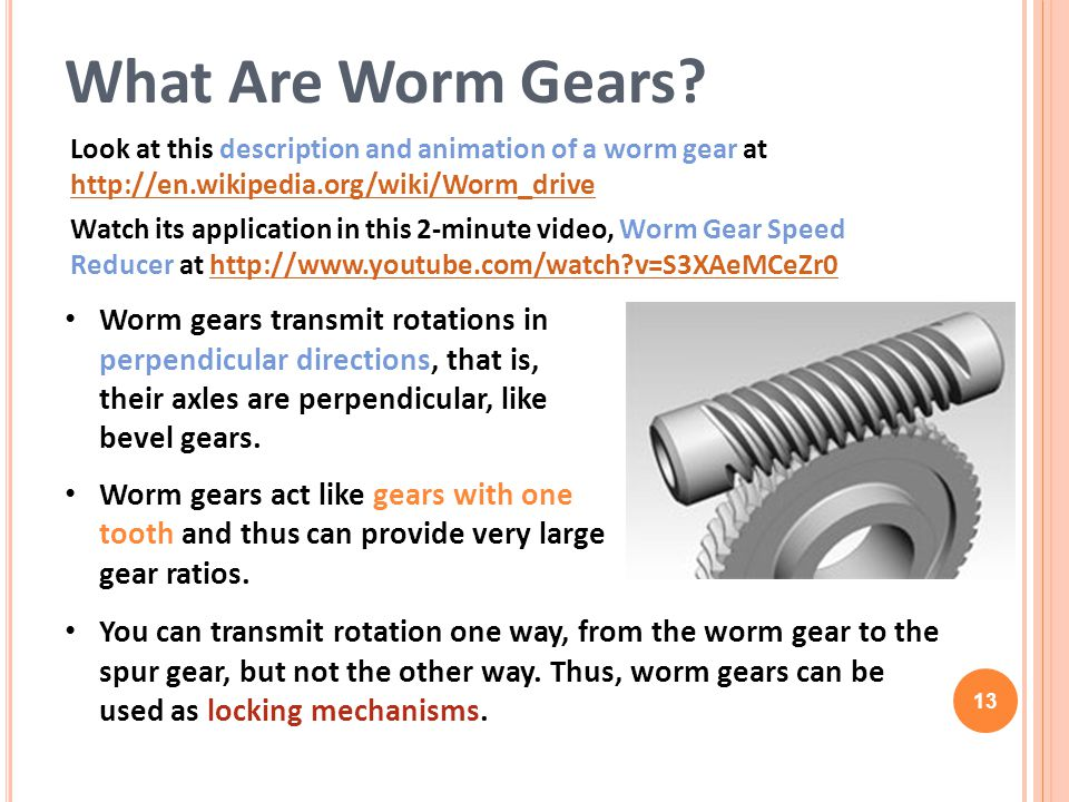 What Are Worm Gears Look at this description and animation of a worm gear at