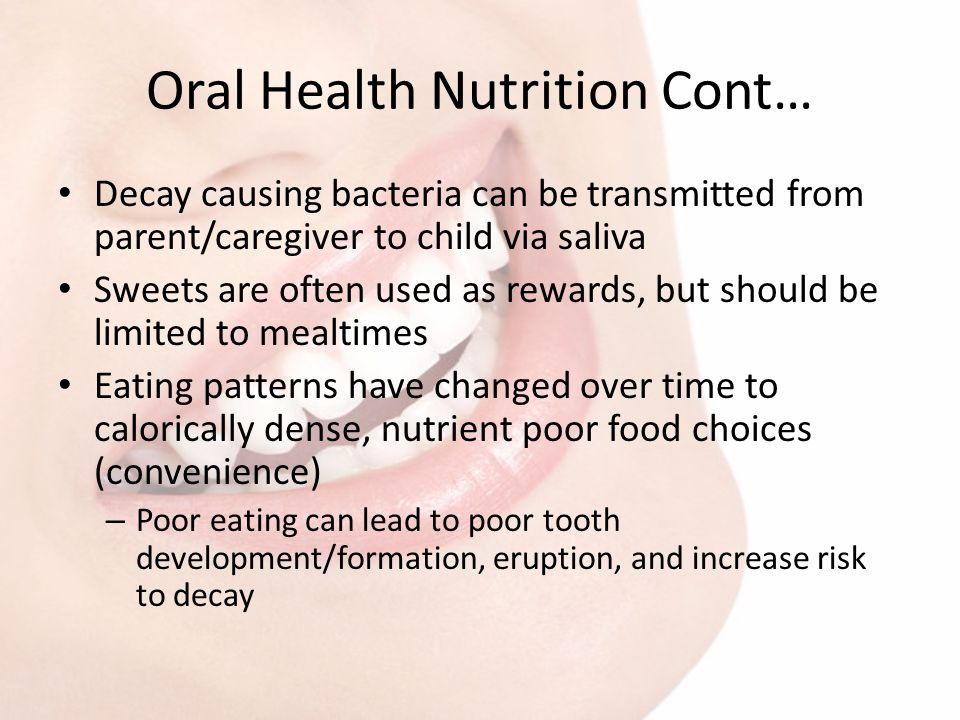 Oral Health Nutrition Cont…